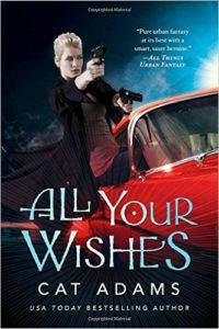 All Your Wishes: A Blood Singer Novel (The Blood Singer Novels) Review