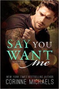 Say You Want Me Review