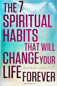 The 7 Spiritual Habits That Will Change Your Life Forever Review