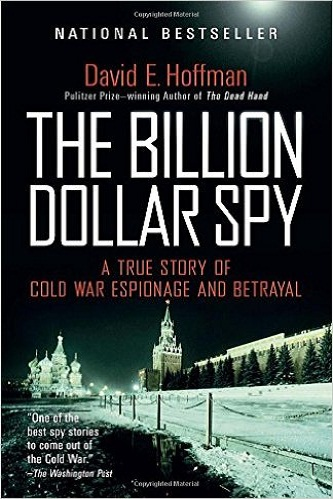 The Billion Dollar Spy: A True Story of Cold War Espionage and Betrayal Review