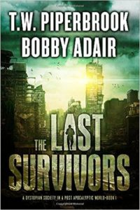 The Last Survivors: A Dystopian Society in a Post Apocalyptic World (Volume 1) Review