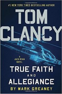 Tom Clancy True Faith and Allegiance (A Jack Ryan Novel) Review