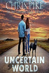 Uncertain World: The EMP Survivor Series, Book 2 Review