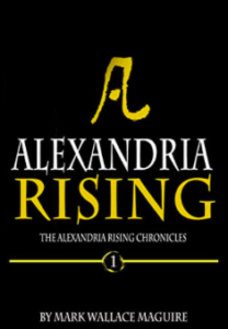 Alexandria Rising: An Action and Adventure Suspense Thriller – Book 1 of The Alexandria Rising Chronicles