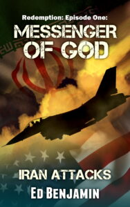 Redemption: Episode One: Messenger of God: Iran Attacks