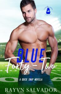 Blue Forty-Two: A Quick Snap Novella