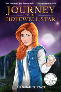 Journey to the Hopewell Star – You Don't Want to Miss this Debut YA Book By Award-Winning Author Hannah D. State