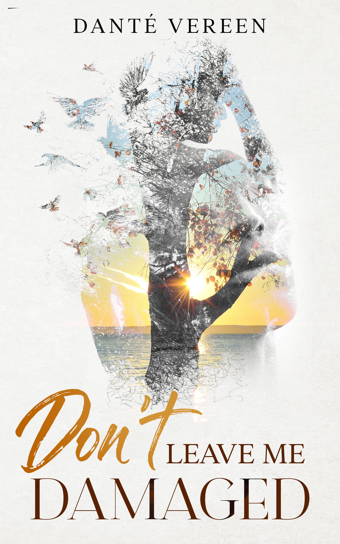 Don't Leave Me Damaged